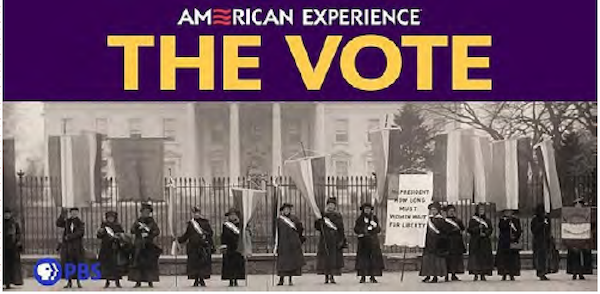 "See ""The Vote"", a two part ""American Experience"" presentation on New Mexico PBS"